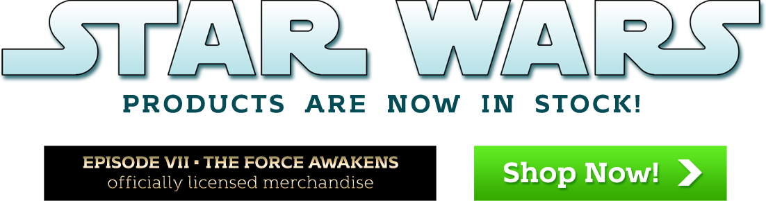 May the Deals be with you - all Star Wars Episode VII The Force Awakens products are on sale!
