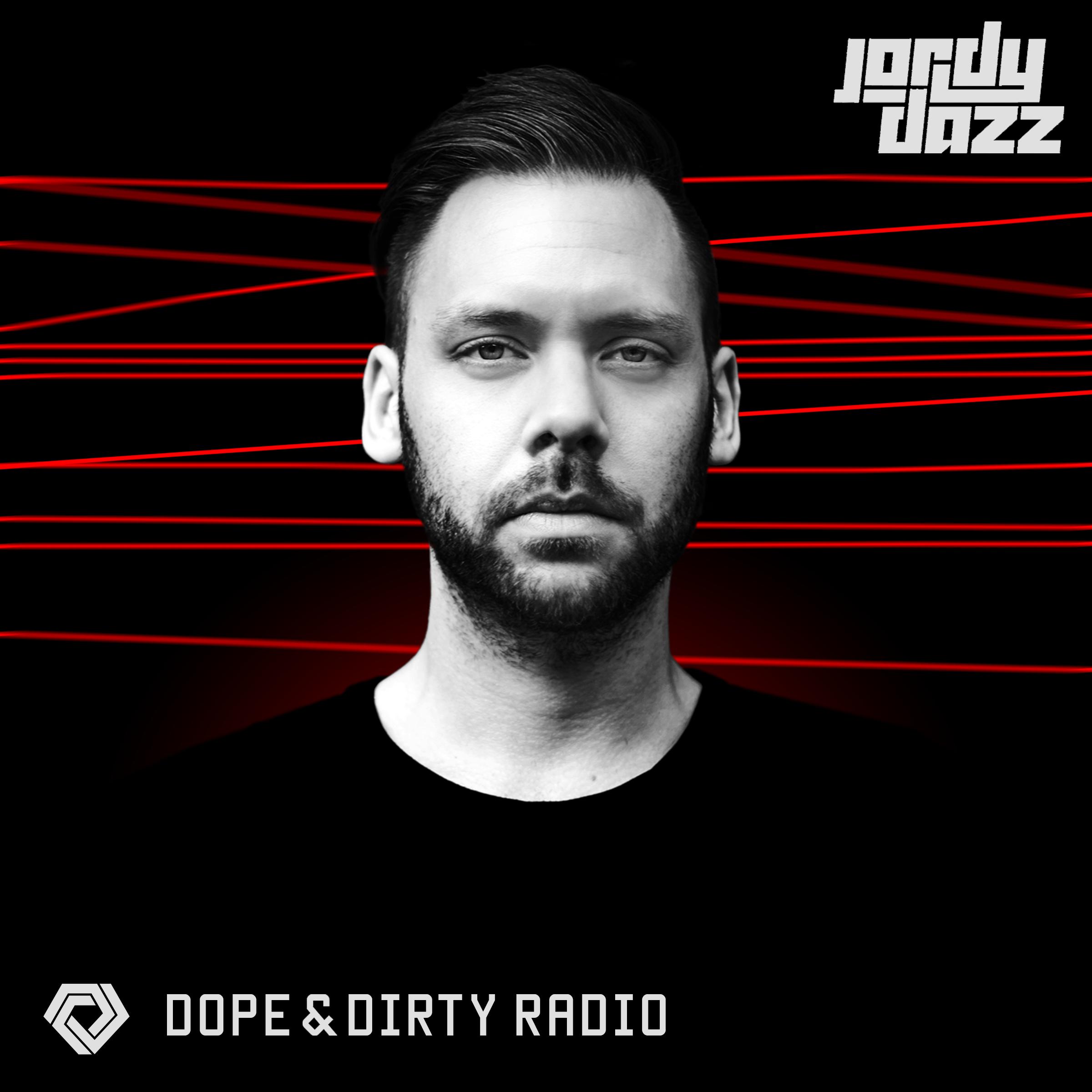 Jordy Dazz presents Dope & Dirty Radio