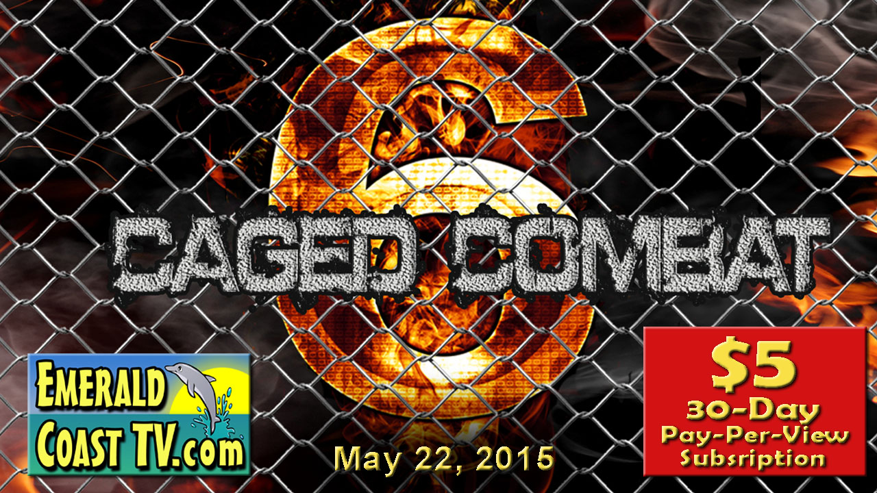 Caged Combat 6 - May 22, 2015