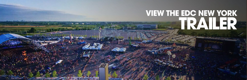 View The EDC New York Trailer
