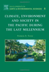 Climate, Environment, and Society in the Pacific during the Last Millennium , by Patrick D. Nunn