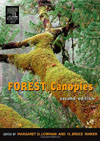 Forest Canopies , by Margaret Lowman and Bruce Rinker