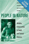 People in Nature: Wildlife Conservation in South and Central America , by  Kirsten Silvius, Richard Bodmer, José Fragoso