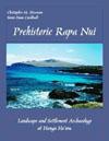 Prehistoric Rapa Nui. Landscape and Settlement Archaeology at Hanga Ho'onu