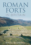 Roman Forts in Britain , by Paul Bidwell