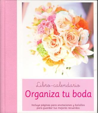 Organiza tu boda libro calendario de en - Organiza tu boda ...