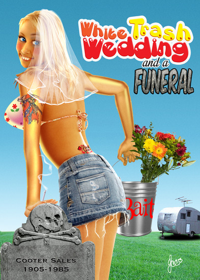 Hollywood Fringe White Trash Wedding And A Funeral
