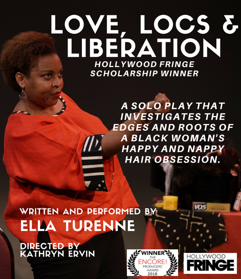 Hollywood Fringe Love Locs Liberation