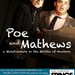 Poe and Mathews: a Misadventure in the Middle of Nowhere Thumbnail Photo