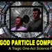 The God Particle Complex Thumbnail Photo