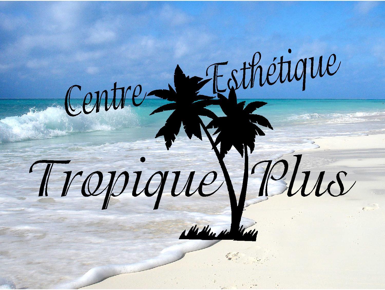 Centre Esthétique Tropique Plus