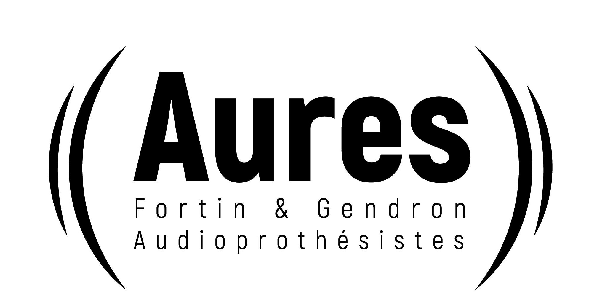 Aures Fortin et Gendron Audioprothésistes