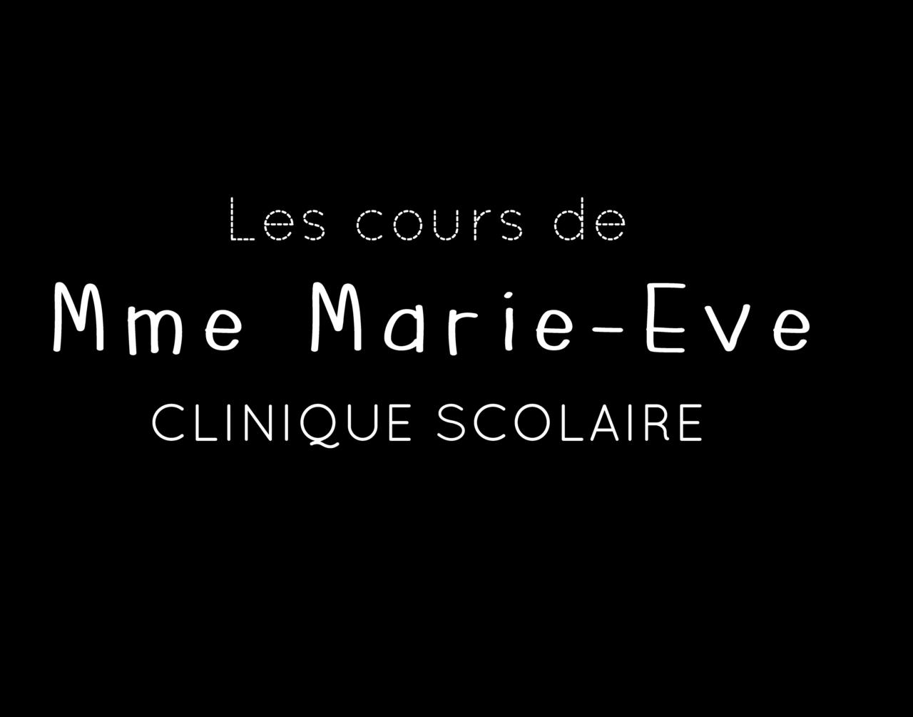 Les cours de Mme Marie-Ève