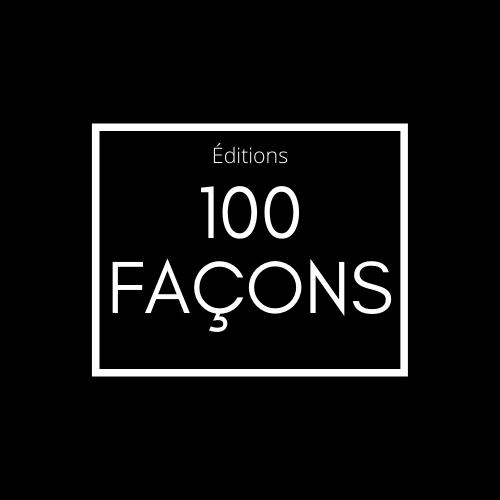 Les Éditions 100 façons