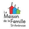 La Maison de la Famille St-Ambroise