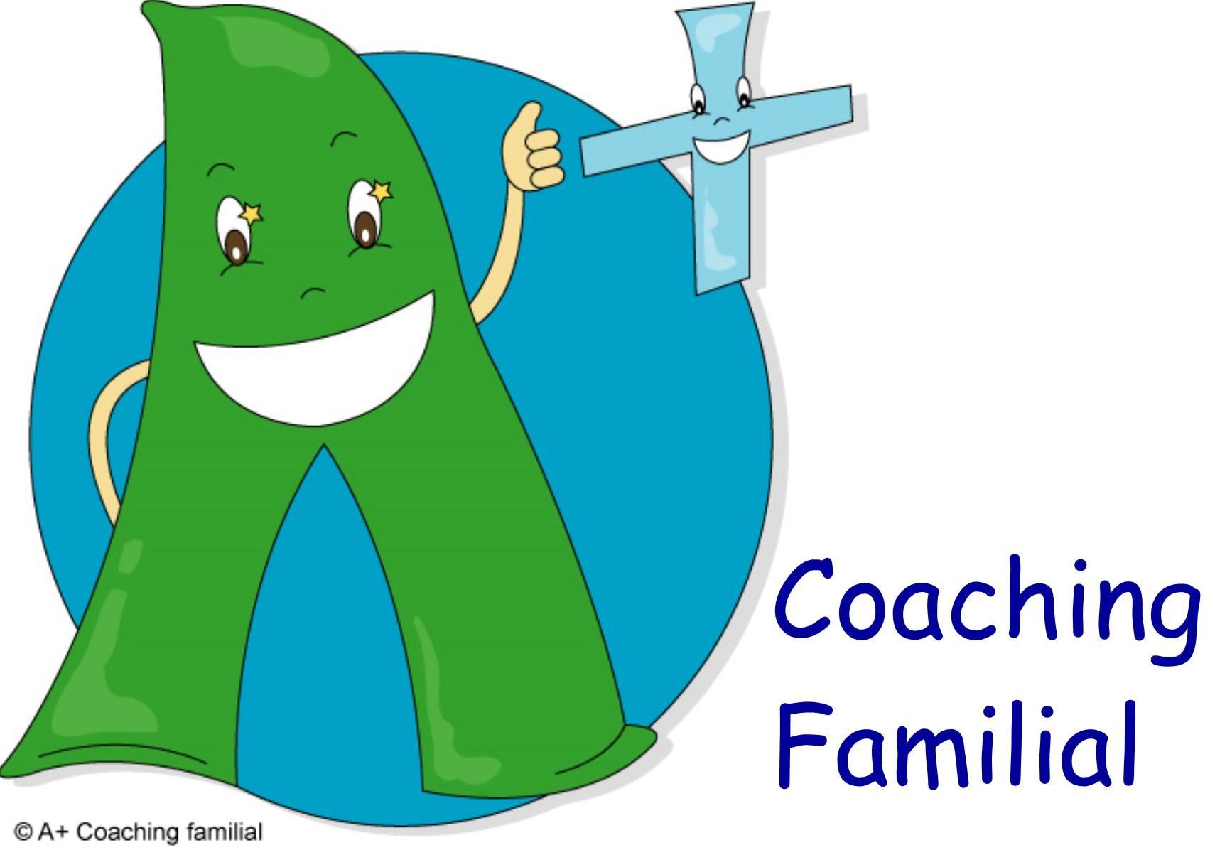 A+ Coaching Familial