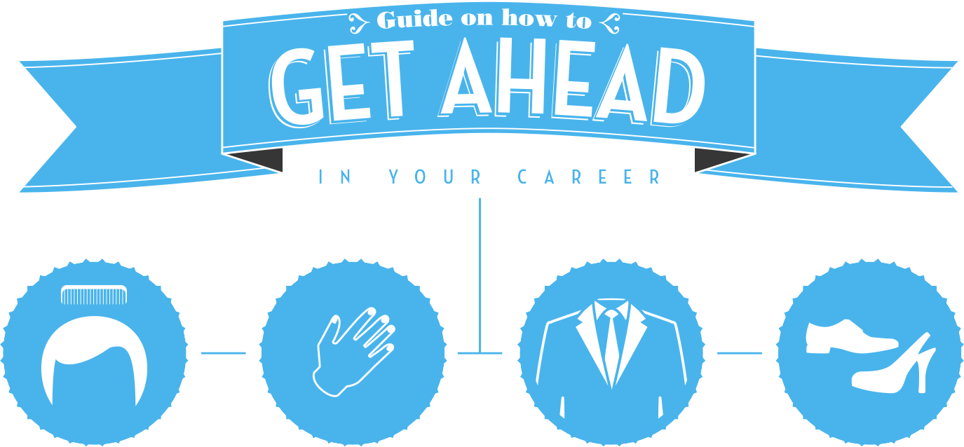 Guide on how to get ahead in your career