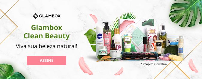 Assine já a Glambox Beauty Clean!