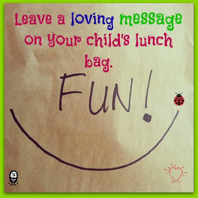 Loving messages in your child's lunch bag