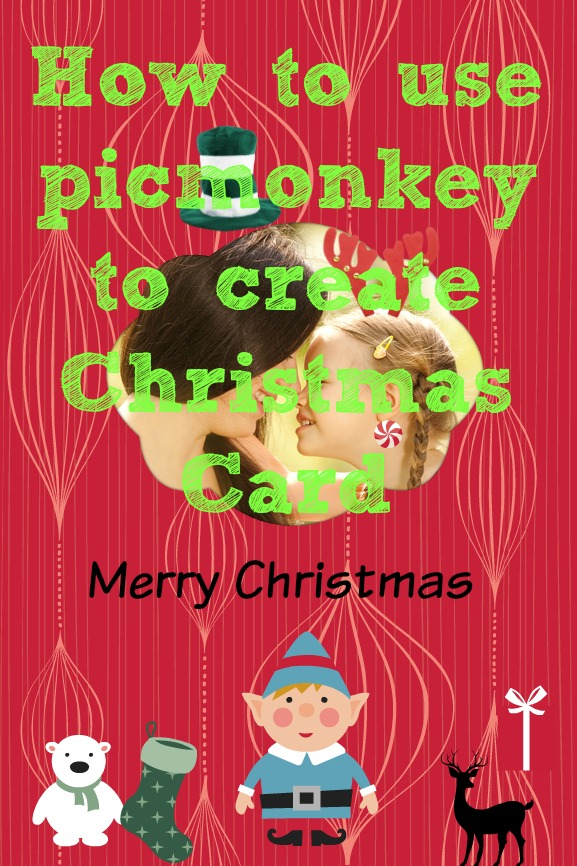 How to make your own christmas cards using picmonkey for How to make your own christmas cards