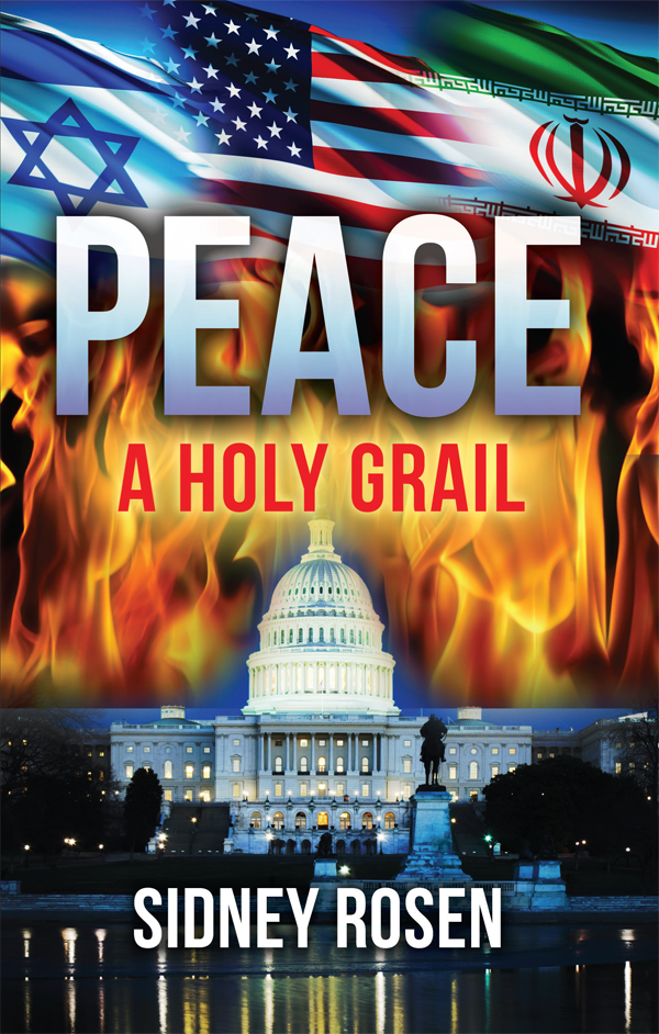 Peace: A Holy Grail by Sidney Rosen
