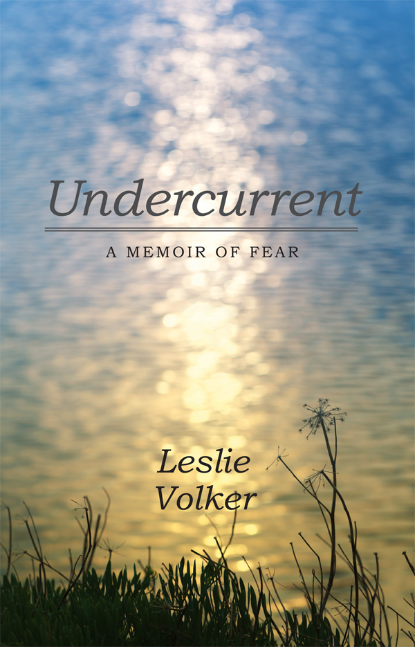 Undercurrent by Leslie Volker