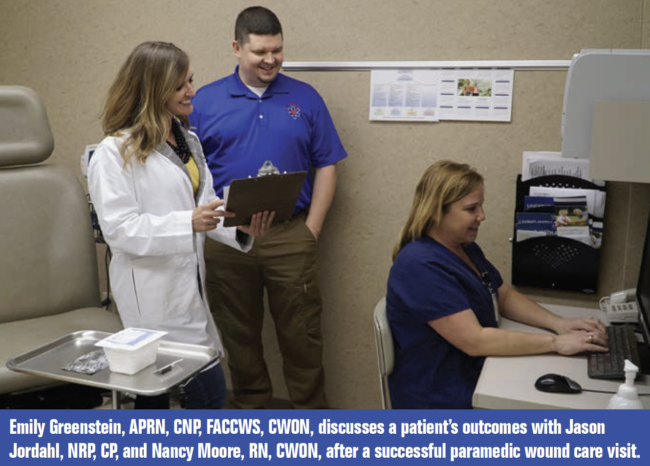 Emily Greenstein, APRN, CNP, FACCWS, CWON, discusses a patient's outcomes with Jason Jordahl, NRP, CP, and Nancy Moore, RN, CWON, after a successful paramedic wound care visit.