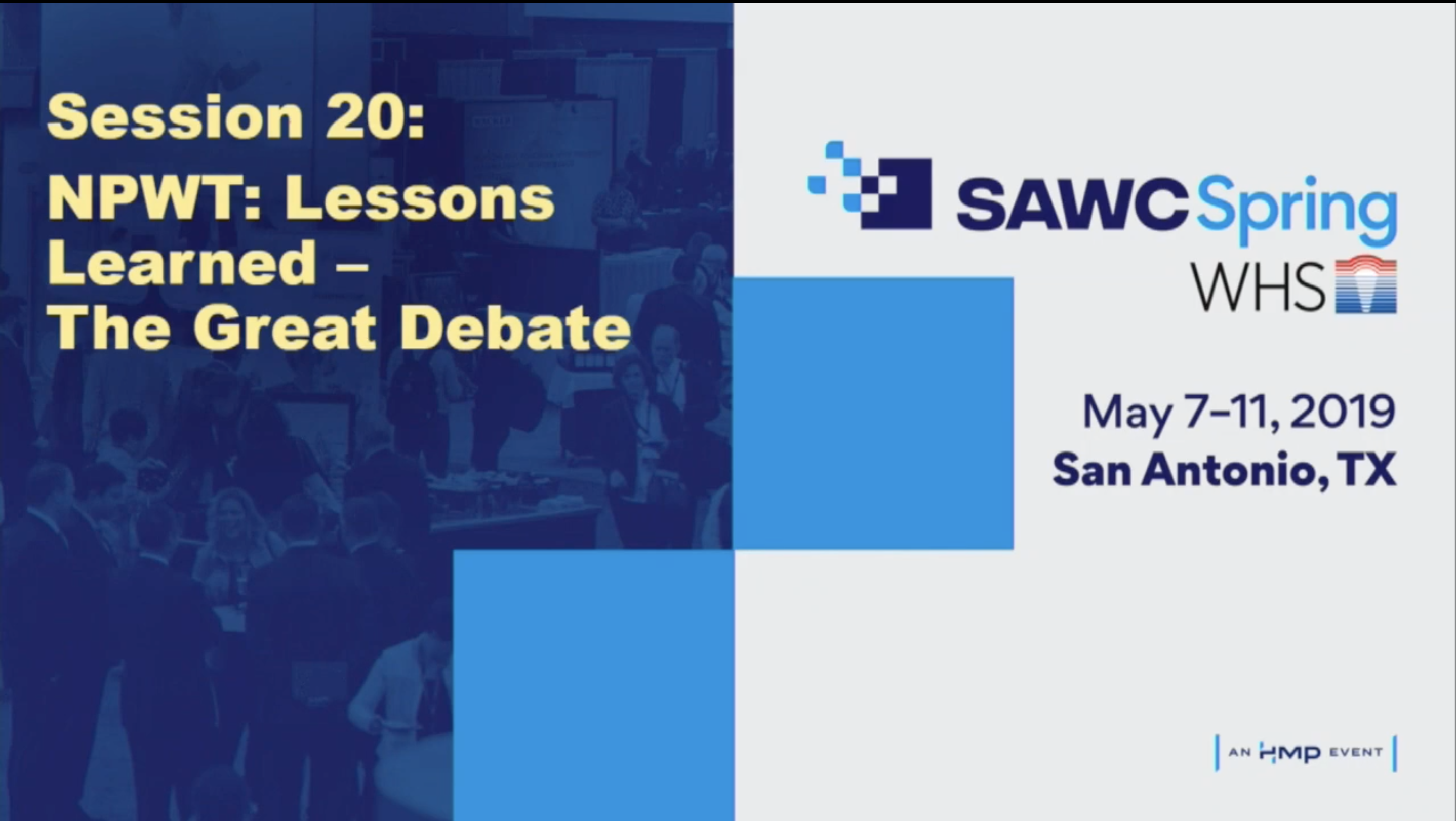 NPWT: Lessons Learned - The Great Debate | SAWC Spring 2019
