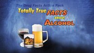 Drug Facts Action Pack: Totally True Facts about Alcohol