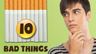 Ten Bad Things You Didn't Know about Smoking and Tobacco