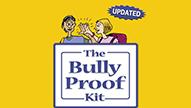 Bully Proof Kit-2018