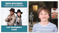 Math Mysteries: Lord Symington's Castle