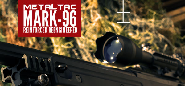 New MetalTac Mark 96 Sniper Rifle