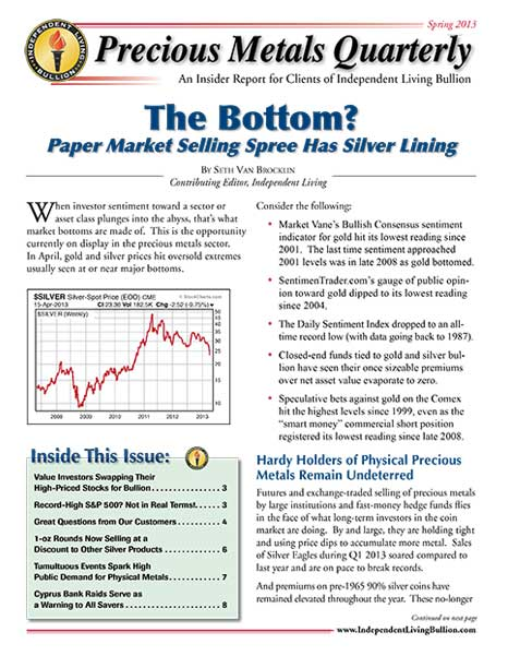 Money Metals Insider - Spring 2013