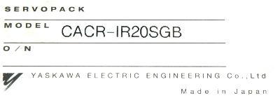 New Refurbished Exchange Repair  Yaskawa Drives-AC Servo CACR-IR20SGB Precision Zone