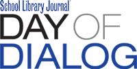 SLJ | Day of Dialog