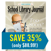 Subscribe to SLJ - SAVE 35% (only $88.99)