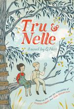 Tru & Nelle book cover