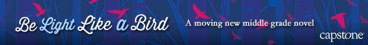 AD: 728x90, Be Light Like a Bird