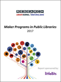 2017 Maker Programs in Public Libraries