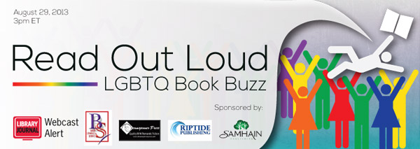 LJ Webcast LGBTQBookBuzz WebHeader600x213 Read Out Loud: LGBTQ Book Buzz