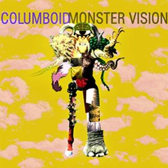 columboid - monster vision, song of the day, canción del día, best new indie rock experimental rock music, songs, best new bands, underground music, heavy rock, alternativo, free download, download, descarga gratis, mp3, juicy mode, radio online, independiente, alternativo, internet, ciudad de méxico
