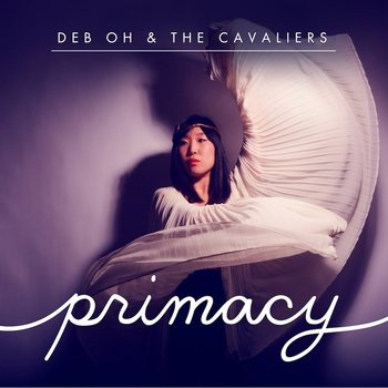 deb oh & the cavaliers - primacy, song of the day, canción del día, descarga, free download, download, mp3, best new indie rock folk music, songs, bands, primacy, mp3, radio internet independiente ciudad de méxico, online
