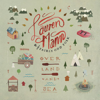 Lauren Mann & The Fairly Odd Folk - over land and sea, canción del día, song of the day, best new indie folk rock music, best new indie music, download, free download, descarga, mp3, i lost myself, mp3, radio internet independiente alternativo ciudad de méxico, online, emisora internet indie rock