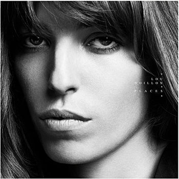 lou doillon, places, new album, nuevo disco, noticias musicales, song of the day, canción del día, best new indie pop music, underground music, online radio alternativo, música nueva, descarga, free download, download, gratis canción, mp3, icu