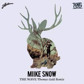 miike snow - the wave thomas gold remix disco happy to you 2012