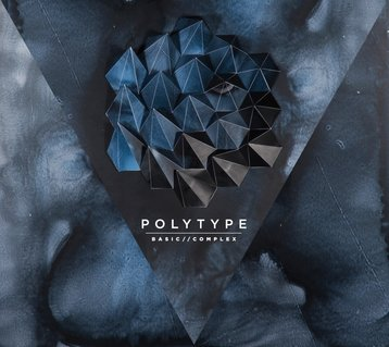 polytype - basic/complex, album debut, noticias musicales, song of the day, canción del día, free download, download, descarga gratis, best new indie electro pop music, radio internet independiente ciudad de méxico, online, alternativo, underground music, chillwave
