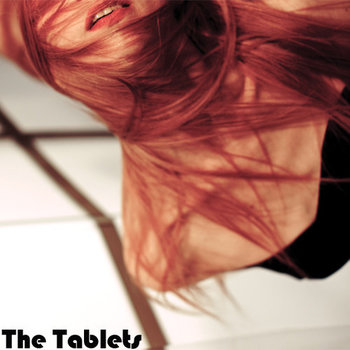 the tablets - the tablets, song of the day, canción del día, best new indie pop dreampop music, download, free download, descarga, mp3, tablets, radio internet independiente ciudad de méxico, online, underground music