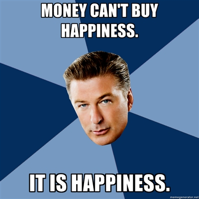 why money cannot buy happiness English[edit] proverb[edit] money can't buy happiness money can buy external  things, but true happiness comes from inside.