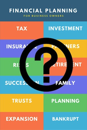 the big picture process of financial planning for business owners